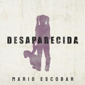 """Desaparecida"" de Mario Escobar, per a Storytel"