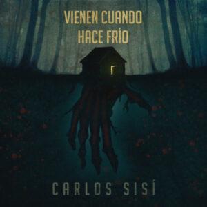 """""""Vienen cuando hace frío"""" de Carlos Sisí, per a Storytel"""